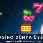 Casino Dünya Üyelik