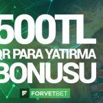Forvetbet QR Kod Para Yatırma Bonusu 500 TL