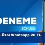 Bahisbet Üyelerine Özel Whatsapp 20 TL Bonus Veriyor