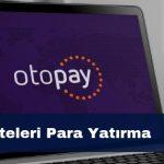 Otopay İddaa Siteleri Para Yatırma